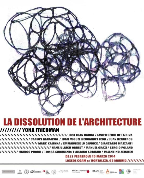 poster mostra Yona Friedman la dissolution de l'architecture